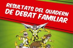Resultats del quadern de debat familiar